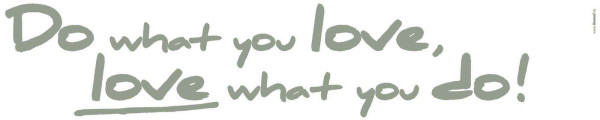 Wandsticker Do what you love