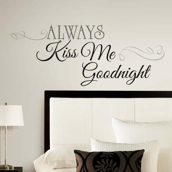 Wandsticker Always Kiss Me Goodnight Schlafzimmer